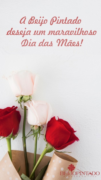 Feliz Dia das Mães! ♥
