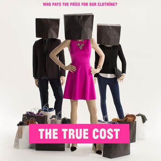 Dica para o fim de semana: The true Cost